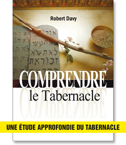 Comprendre le Tabernacle